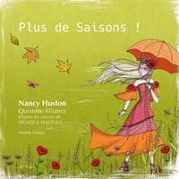 Nancy Huston - Plus de saisons !. 1 CD audio
