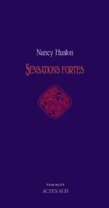 Nancy Huston - Sensations fortes.