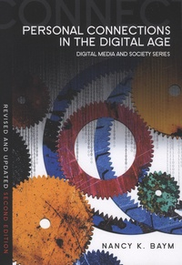 Nancy-K Baym - Personal Connections in the Digital Age.