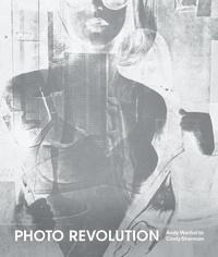 Nancy Kathryn Burns - Photo revolution : Andy Warhol to Cindy Sherman.
