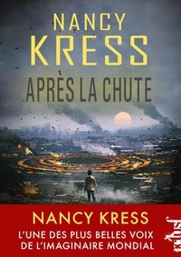 Nancy Kress - Après la chute.