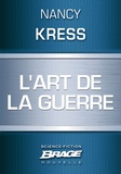 Nancy Kress - L'Art de la guerre.