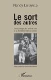 Nancy Lefenfeld - Le sort des autres - Le sauvetage des enfants juifs à la frontière franco-suisse.