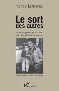 Le sort des autres - Le sauvetage des enfants juifs à la frontière franco-suisse.pdf