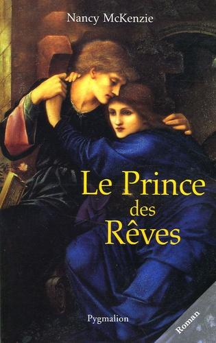 Nancy McKenzie - Le Prince des Rêves.