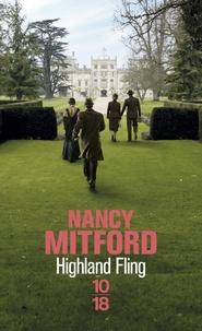 Nancy Mitford - Highland Fling.