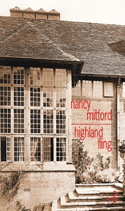 Nancy Mitford - Highland Fling.
