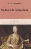 Nancy Mitford - Madame de Pompadour.