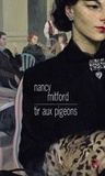 Nancy Mitford - Tir aux pigeons.
