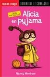Nancy Montour et Annie Rodrigue - Dans ma classe  : Alicia en pyjama.