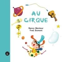 Nancy Montour et Yves Dumont - Au cirque.