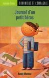 Nancy Montour - Journal d'un petit héros.