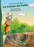 Nancy Montour et Benoît Laverdière - Le trésor de l'elfe.