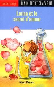 Nancy Montour et Stéphane Jorisch - Lorina et le secret d'amour.