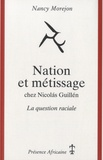 Nancy Morejon - Nation et métissage chez Nicolas Guillén - La question raciale.