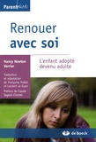 Nancy Newton Verrier - Renouer avec soi - L'enfant adopté devenu adulte.
