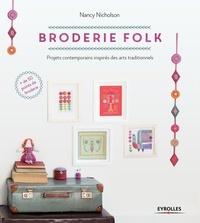Histoiresdenlire.be Broderie folk - Projets contemporains inspirés des arts traditionnels. Plus de 50 points de broderie expliqués en détail Image