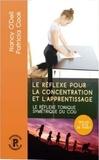 Nancy O'Dell - Le réflexe pour la concentration et l'apprentissage.