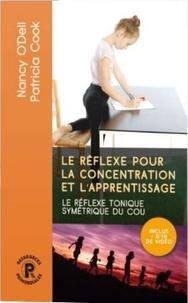 Nancy O'Dell et Patricia Cook - Le réflexe pour la concentration et l'apprentissage.