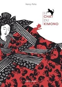 Nancy Peña - Le chat du kimono.