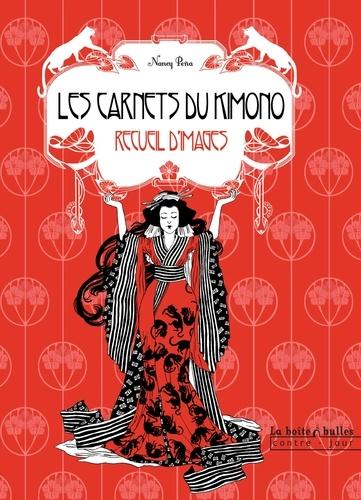 Nancy Peña - Les carnets du kimono - Recueil d'images.