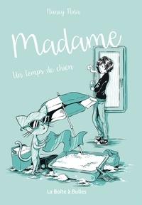 Nancy Peña - Madame Tome 2 : Un temps de chien.