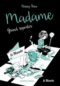 Nancy Peña - Madame Tome 3 : Grand reporter.