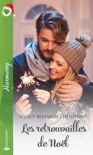 Nancy Robards Thompson - Les retrouvailles de Noël.