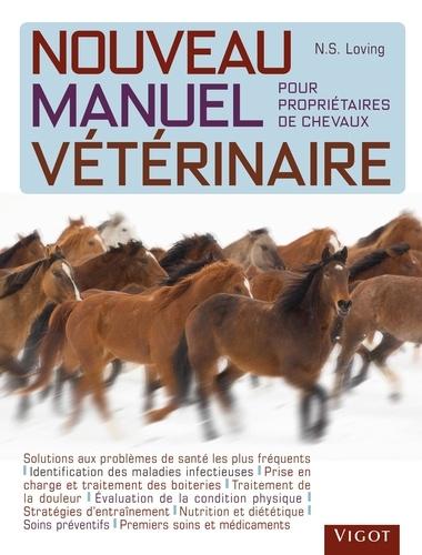 Nouveau Manuel Veterinaire Pour Proprietaires De Chevaux