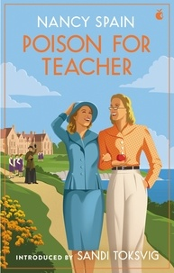 Nancy Spain et Sandi Toksvig - Poison for Teacher.