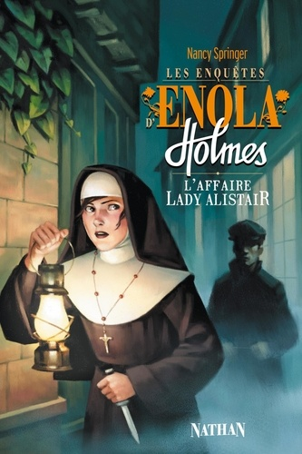 Les enquêtes d'Enola Holmes Tome 2 L'affaire Lady Alistair