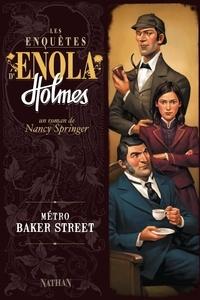Nancy Springer et Rose-Marie Vassallo - GF ENOLA  : Métro Baker Street.