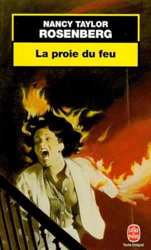 Nancy Taylor Rosenberg - La proie du feu.
