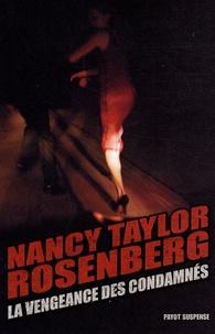 Nancy Taylor Rosenberg - La vengeance des condamnés.