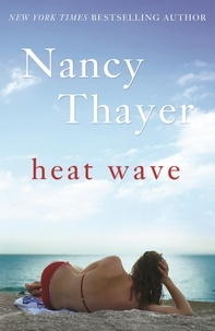 Nancy Thayer - Heat Wave.