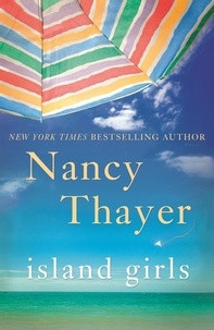 Nancy Thayer - Island Girls.
