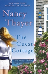 Nancy Thayer - The Guest Cottage.