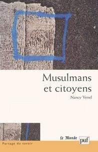 Nancy Venel - Musulmans et citoyens.