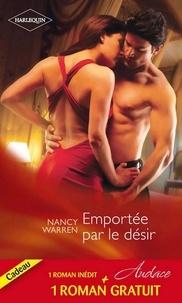 Nancy Warren et Debbi Rawlins - Emportée par le désir - Un délicieux fantasme.