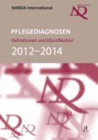 NANDA-I-Pflegediagnosen: Definitionen und Klassifikation 2012-2014.