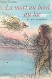 Nane Carzou et  Carzou - La mort au bort du lac et autres contes.