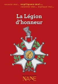 Nane éditions - La Légion d'honneur.