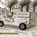 Nane Vézinet et Leticia Rose - La tournée du boulanger.