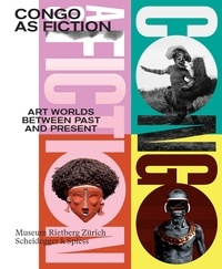Histoiresdenlire.be Congo as fiction: Art worlds between past and present Image