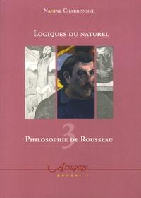 Philosophie de Rousseau - Tome 3, Logiques du naturel.pdf