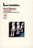 Nanni Balestrini - Les invisibles.