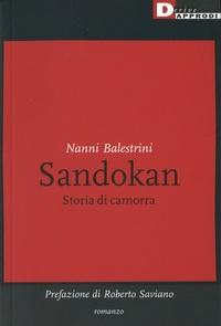 Nanni Balestrini - Sandokan - Storia di camorra.