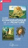 Nanon Gardin et Guy Pascual - Guide iconographique de la peinture - Identifier les personnages et les scènes dans la peinture.