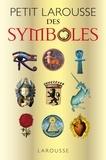 Nanon Gardin et Robert Olorenshaw - Petit Larousse des symboles.