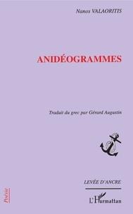 Nanos Valaoritis - Anidéogrammes.
